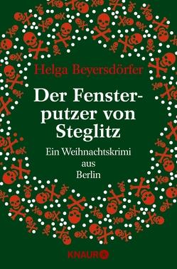 Der Fensterputzer von Steglitz von Beyersdörfer,  Helga
