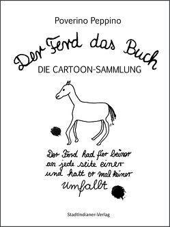 Der Ferd das Buch DIE CARTOON-SAMMLUNG von Peppino,  Poverino