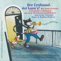 Der Ferdinand der kann's von Feils,  Georg, Greve,  Clemens