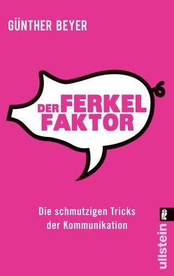Der Ferkel-Faktor von Beyer,  Günther