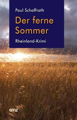 Der ferne Sommer von Schaffrath,  Paul