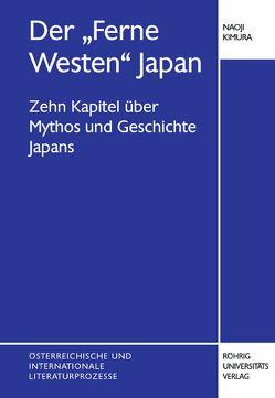 """Der """"Ferne Westen"""" Japan von Kimura,  Naoji"""