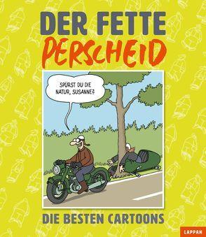Der fette Perscheid von Perscheid,  Martin