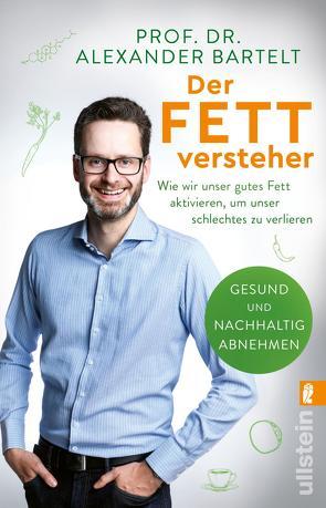 Der Fettversteher von Bartelt,  Alexander, Ubbenhorst,  Bernhard