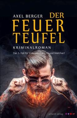 Der Feuerteufel von Berger,  Axel
