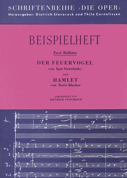 Der Feuervogel und Blacher, B.: Hamlet-Ballet von Blacher,  Boris, Cornelissen,  Thilo, Stoverock,  Dietrich, Strawinsky,  Igor