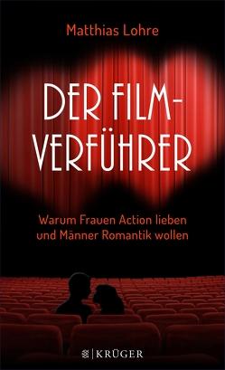 Der Film-Verführer von Lohre,  Matthias