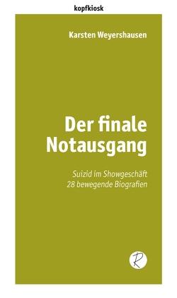 Der finale Notausgang von Weyershausen,  Karsten