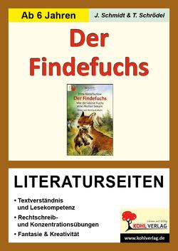 Der Findefuchs – Literaturseiten von Schmidt,  Jasmin, Schrödel,  Tim
