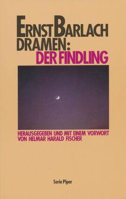 Der Findling von Barlach,  Ernst, Fischer,  Helmar H