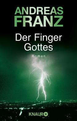 Der Finger Gottes von Franz,  Andreas
