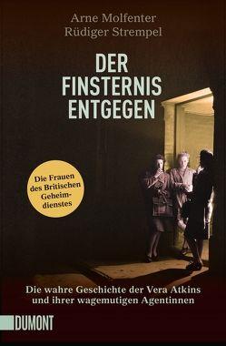 Taschenbücher / Der Finsternis entgegen von Molfenter,  Arne, Strempel,  Rüdiger