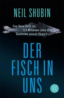 Der Fisch in uns von Shubin,  Neil, Vogel,  Sebastian
