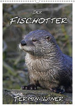 Der Fischotter-Terminplaner (Wandkalender 2019 DIN A3 hoch) von Lindert-Rottke,  Antje