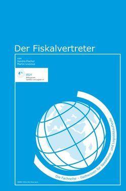 Der Fiskalvertreter von Fischer,  Sandra, Livonius,  Martin
