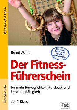 Der Fitness-Führerschein von Wehren,  Bernd