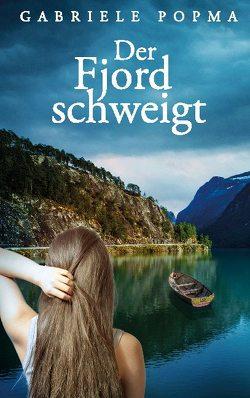 Der Fjord schweigt von Popma,  Gabriele