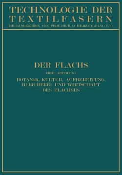 Der Flachs von Herzog,  R. O., Kind,  W., Koenig,  P., Schilling,  E., Steinbrinck,  C.