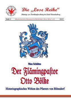 Der Flämingpastor Otto Bölke von Engel,  Felix, Schütze,  Max