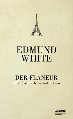 Der Flaneur von Vrchota,  Heinz, White,  Edmund