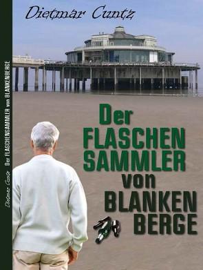 Der Flaschensammler von Blankenberge von Cuntz,  Dietmar