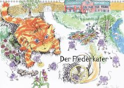 Der Flederkater (Wandkalender 2018 DIN A3 quer) von Thümmler,  Silke