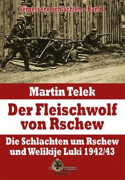 Der Fleischwolf von Rschew von Telek,  Martin