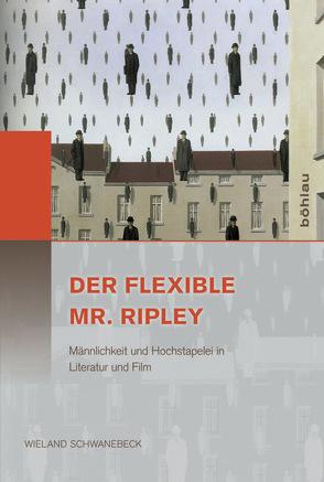 Der flexible Mr. Ripley von Schwanebeck,  Wieland