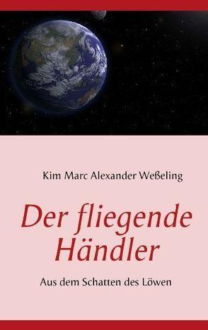 Der fliegende Händler von Weßeling,  Kim M
