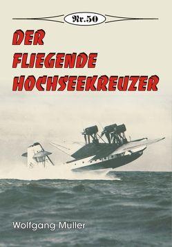 Der fliegende Hochseekreuzer von Mueller,  Wolfgang