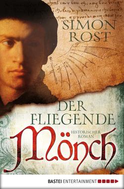 Der fliegende Mönch von Rost,  Simon X.