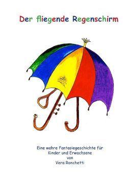 Der fliegende Regenschirm von Ronchetti,  Vera