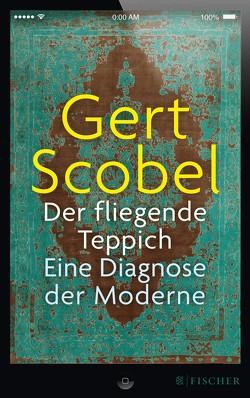 Der fliegende Teppich von Scobel,  Gert