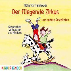 Der fliegende Zirkus von Hannover,  Heinrich