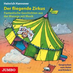 Der fliegende Zirkus von Baker,  Steve, Hannover,  Heinrich