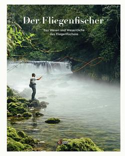 Der Fliegenfischer von Blumentritt,  Jan, Funk,  Maximilian, Klanten,  Robert, Strüben,  Thorsten