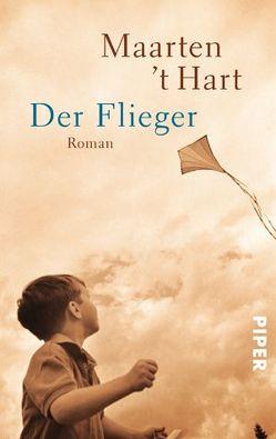 Der Flieger von Hart,  Maarten 't, Seferens,  Gregor