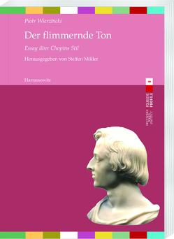 Der flimmernde Ton von Möller,  Steffen, Wierzbicki,  Piotr