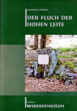 Der Fluch der Hohen Leite von Ziebell,  Andreas