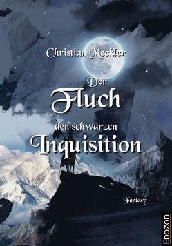 Der Fluch der schwarzen Inquisition von Meckler,  Christian