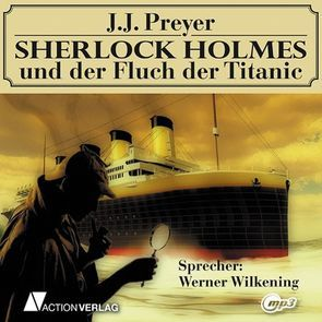 Der Fluch der Titanic von Preyer,  J J