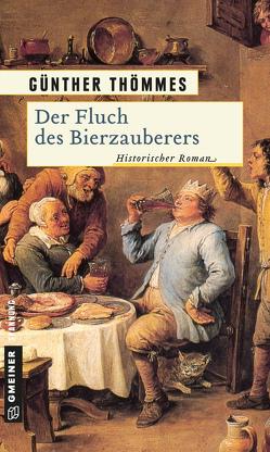 Der Fluch des Bierzauberers von Thömmes,  Günther