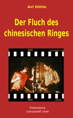 Der Fluch des chinesischen Ringes von Höhle,  Axl