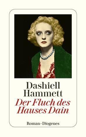 Der Fluch des Hauses Dain von Hammett,  Dashiell, Teichmann,  Wulf