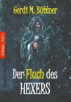 Der Fluch des Hexers von Büttner,  Gerdi M.