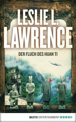Der Fluch des Huan Ti von Lawrence,  Leslie L.