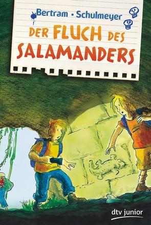 Der Fluch des Salamanders von Bertram,  Rüdiger, Schulmeyer,  Heribert