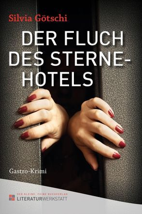 Der Fluch des Sternehotels von Götschi,  Silvia