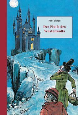 Der Fluch des Wüstenwolfs von Biegel,  Paul, Hollander,  Carl, Schweikart,  Eva
