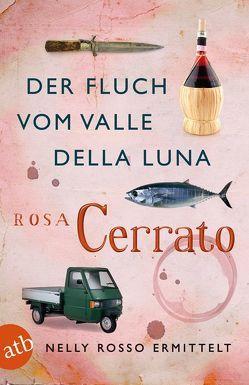 Der Fluch vom Valle della Luna von Cerrato,  Rosa, von Koskull,  Verena